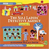 The No. 1 Ladies Detective Agency: How to Handle Men and the House of Hope v. 5 (BBC Audio) Alexander McCall Smith