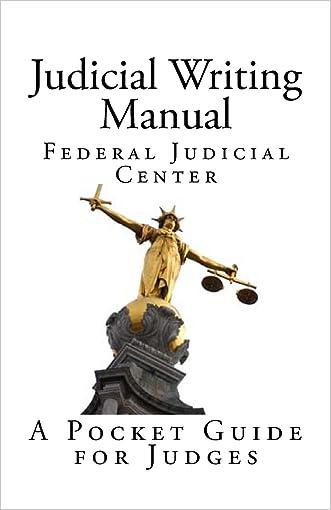 Judicial Writing Manual: A Pocket Guide for Judges
