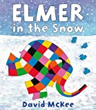 David McKee Elmer in the Snow