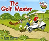 img - for The Golf Master (My Fairway Friends) book / textbook / text book