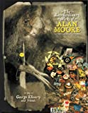 The Extraordinary Works Of Alan Moore: Indispensable Edition
