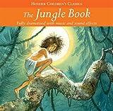 The Jungle Book (Childrens Audio Classics)