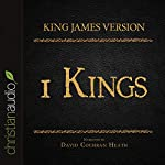Holy Bible in Audio - King James Version: 1 Kings |  King James Version