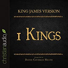 Holy Bible in Audio - King James Version: 1 Kings (       UNABRIDGED) by King James Version Narrated by David Cochran Heath