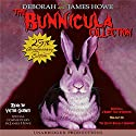 The Bunnicula Collection: Books 1-3 Audiobook by  Deborah, James Howe Narrated by Victor Garber