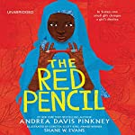 The Red Pencil | Andrea Davis Pinkney,Shane W. Evans (Illustrated by )