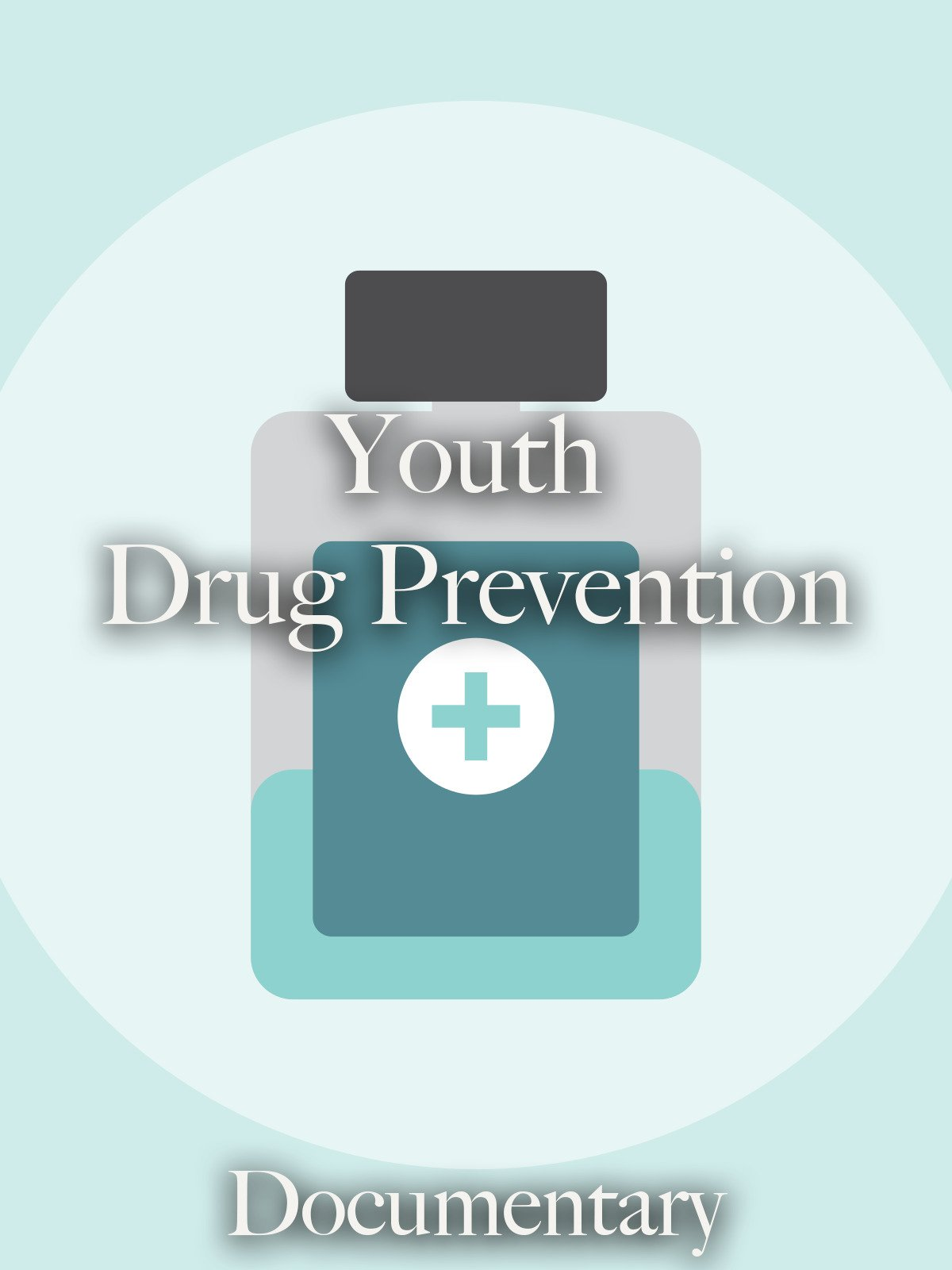 Youth Drug Prevention Documentary