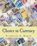 img - for Choice in Currency (Large Print Edition) book / textbook / text book