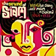 Sound of Siam: Leftfield Luk-Thung, Jazz & Molam In Thailand 1964-1975