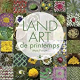 Marc Pouyet Land art de printemps