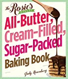 The Rosies Bakery All-Butter, Cream-Filled, Sugar-Packed Baking Book: Over 300 Irresistibly Delicious Recipes