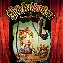 The Squickerwonkers (       UNABRIDGED) by Evangeline Lilly Narrated by Sylvester McCoy