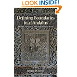 Defining Boundaries in al-Andalus: Muslims, Christians, and Jews in Islamic Iberia