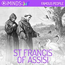 St Francis of Assisi: Famous People (       UNABRIDGED) by iMinds Narrated by Leah Vandenberg