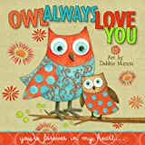 Debbie Mumm Owl Always Love You