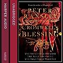 Cromwell's Blessing Hörbuch von Peter Ransley Gesprochen von: Gordon Griffin