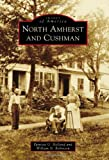 img - for North Amherst and Cushman (Images of America) book / textbook / text book