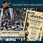 Cocoanut Grove Ambassadors, Volume 2 Hörspiel von  Transco Gesprochen von: Jimmie Grier, Phil Harris, Vincent Valsanti