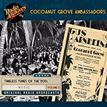 Cocoanut Grove Ambassadors, Volume 2 Performance by  Transco Narrated by Jimmie Grier, Phil Harris, Vincent Valsanti