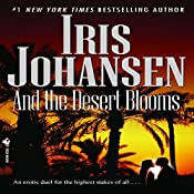 And the Desert Blooms | Iris Johansen