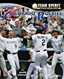 The Colorado Rockies (Team Spirit)