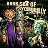 Dark Side Of Psychobilly-Sci-Fi Factor-