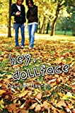 img - for Hey, Dollface book / textbook / text book