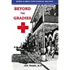 Book Review on Beyond the Gradies: Humor In Small Town Surgical Practice by Jon Traer M.D.
