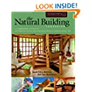 The Natural Building Companion: A Comprehensive Guide to Integrative Design and Construction (Yestermorrow Design/ Build Library)