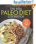 Real Paleo Diet Cookbook: 250 All-New...
