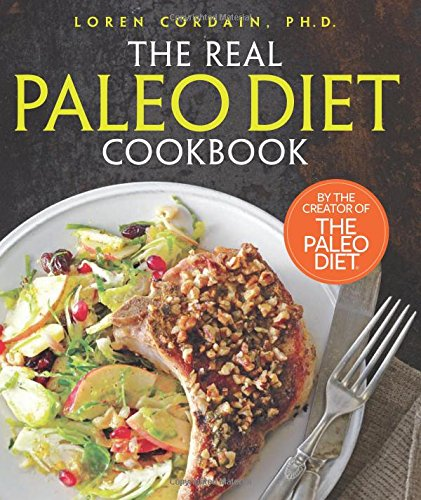 Paleo diet book the paleo diet easy paleo recipes paleo food list the real paleo diet cookbook 250 all new recipes from the paleo expert forumfinder Image collections