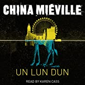 Un Lun Dun | [China Mieville]