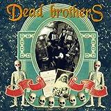echange, troc Dead Brothers - Dead Music for Dead People