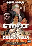 echange, troc Hip Hop Street Credentials [Import USA Zone 1]