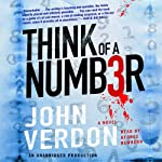 Think of a Number: A Novel (       UNABRIDGED) by John Verdon Narrated by George Newbern