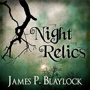 Night Relics Audiobook
