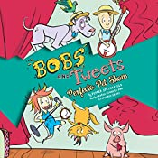 Perfecto Pet Show: Bobs and Tweets, Book 2 | Pepper Springfield