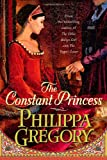 The Constant Princess (074327248X) by Philippa Gregory