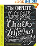 The Complete Book of Chalk Lettering:...
