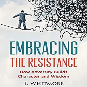 Embrace the Resistance Audiobook