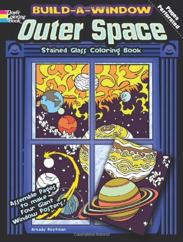Build a Window Stained Glass Coloring Book-Outer Space (Build Window Stained Glass Coloring Book) (English and English Edition)