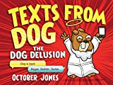 By October Jones Texts from Dog: II [Hardcover]