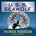 U.S.S. Seawolf Audiobook by Patrick Robinson Narrated by George Guidall