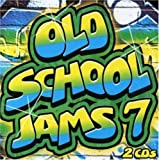 echange, troc Various Artists - Old School Jams, Vol. 7