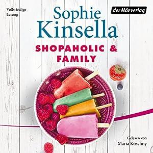 Shopaholic & Family Hörbuch