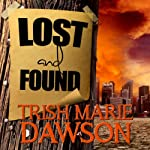 Lost and Found: Find Me, Book 2   Trish Marie Dawson