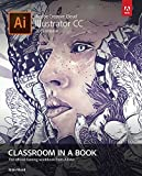 Adobe Illustrator CC Classroom in a Book 2015 (Classroom in a Book (Adobe))