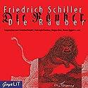 Die Räuber Hörbuch von Friedrich Schiller Gesprochen von: Christian Friedel, Christoph Franken, Jürgen Uter