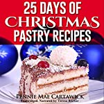 25 Days of Christmas Pastry Recipes | Pennie Mae Cartawick