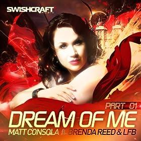 .com: Dream of Me (7th Heaven Club Mix): Matt Consola: MP3 Downloads